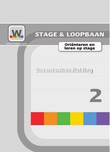 Werken aan Stage & Loopbaan 2 – Oriënteren en leren op stage - Docentenhandleiding